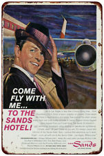 1961 Frank Sinatra Sands Hotel Las Vegas Reproduction Metal Sign 8 x 12