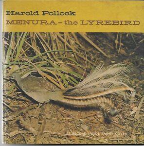 MENURA - THE LYREBIRD Harold Pollock with EP Record 1967 1st Signed VGC