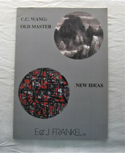 C.C. Wang Book*Old Master New Ideas*E&J Frankel*Chinese Watercolor*Calligraphy