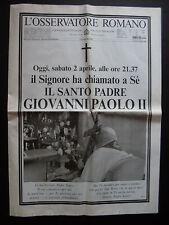L'OSSERVATORE ROMANO EDIZIONE STRAORDINARIA 3 APRILE 2005 (N° 76) PAPA WOJTYLA