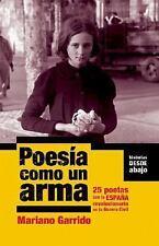 Poesía como un arma: 25 poetas con la España revolucionaria en la Guer-ExLibrary