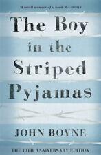 The Boy in the Striped Pyjamas | John Boyne