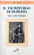MU50 Il taumaturgo di Dublino San Carlo Houben Tito Zecca San Paolo 2007