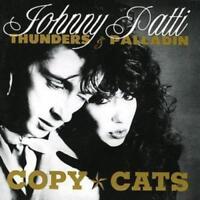 Thunders, Johnny/Patti Palladin : Copy Cats CD (2007) ***NEW*** Amazing Value