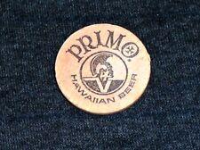 Vintage 1960's Primo Hawaiian Beer Honolulu Hawaii Wooden Nickel