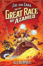 Zal and Zara and the Great Race of Azamed by Kit Downes (Paperback, 2012)