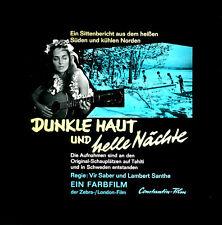 Dunkle Haut und helle Nächte ORIGINAL Kino-Dia / Film-Dia / Diacolor / Vir Saber