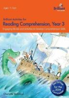 Brilliant Activities for Reading Comprehension, Year 3 (2nd Ed)... 9781783170722