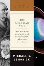 The Georgian Star: How William and Caroline Herschel Revolutionized Our Underst