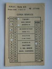 AMET Bari 1977 TRAM AUTOBUS BUS vecchio biglietto Trani Andria FS AMTAB