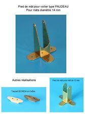 Bateau -- Voilier de bassin -- Reproduction pied de mât 14 mm type PAUDEAU