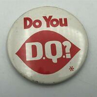 "Vintage Dairy Queen Advertising Do You DQ? 2-1/4"" Button Pin Pinback  R2"