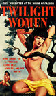 """Paperback Cover Poster - TWILGHT WOMEN (1952) Canvas Cover Art 14""""x24"""""""