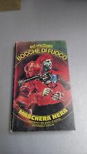 BOCCHE DI FUOCO, Ed McBain, Mondadori Maschera Nera n. 4, luglio 1980, tascabile