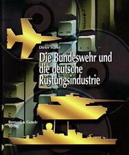 Hanel: Die Bundeswehr und die deutsche Rüstungsindustrie Buch/Rüstung/Industrie