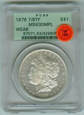 1878 7/3 TF VAM 32 PCGS 63 DMPL Top 100 Morgan Dollar Old Holder-Fey Collection