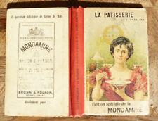 CAUDERLIER LA PATISSERIE ( et les confitures) EDITION SPECIALE DE LA MONDAMINE