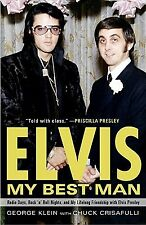 Elvis My Best Man Radio Days Rock 'n' Roll Nights My Life by Klein George