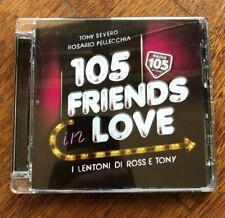 """CD """"105 FRIENDS IN LOVE"""" - """"I LENTONI DI ROSS & TONY"""" - 2011 -"""