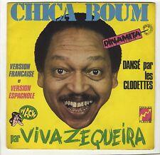 "SP Viva Zequeira ""Chica boum"" Disque Fleche Claude François 1976"