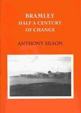 BRAMLEY HALF A CENTURY OF CHANGE published 1991