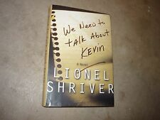 We Need to Talk About Kevin Lionel Shriver 1st HC/DJ