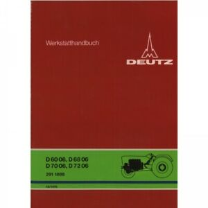 Deutz D6806/D7206/D6006/D7006 Traktor Werkstatthandbuch