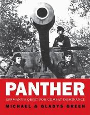 Panther : Germany's Quest for Combat Dominance by Gladys Green and Michael Green
