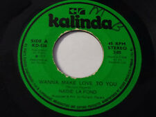 ISLAND SOUL FUNK 45/ NADIE LA FOND - WANNA MAKE LOVE TO YOU/THE WAY ONLY YOU CAN