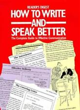 How to Write and Speak Better: A Practical Guide to Using the English Dictiona,