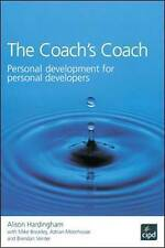 The Coach's Coach: Personal Development for Personal Developers by Alison...