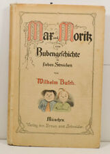 MAX und MORITZ - Wilhelm Busch - Verlag von Braun & Schneider München   (KB1040)