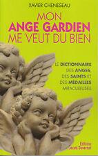 Livre mon ange gardien me veut du bien Xavier Cheneseau book