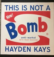HAYDEN KAYS.'This Is Not a Bomb ' signed limited edition screenprint, 2015