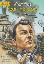 What Was Pearl Harbor? by Patricia Brennan Demuth
