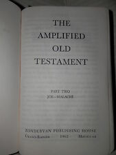 THE AMPLIFIED OLD TESTAMENT Part Two Job Malachi Zondervan Publishing House 1962