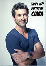 Patrick Dempsey Greys Anatomy McDreamy Birthday Card Personalised own words A5