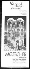 Original Vorpal Gallery M.C.Escher poster,1974, Chicago,uncirculated, Ex. cond.