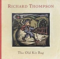 RICHARD THOMPSON The Old Kit Bag (2003) 12-track CD album NEW/SEALED