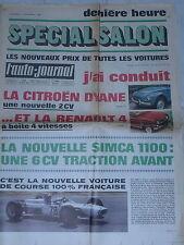 L'AUTO JOURNAL 1967 438 SALON CITROEN DYANE SIMCA 1100 RENAULT 4 MOTEUR ROTATIF