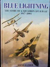 Blue Lightning The Story of 6 Squadron AFC & RAAF 1917 - 2005 Steve Eather HB