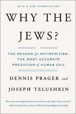 Why the Jews?: The Reason for Antisemitism, Telushkin, Joseph, Prager, Dennis, G