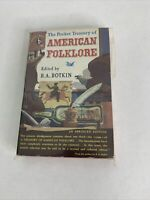 A Treasury of American Folklore edited by B.A. Botkin- 1950 1st Paperback Vtg