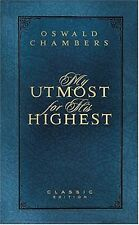My Utmost for His Highest (Classic Edition) by Oswald Chambers