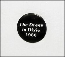 The Dregs In Dixie 1980 Promo Button Pin Badge