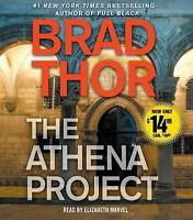 NEW The Athena Project: A Thriller (The Scot Harvath Series) by Brad Thor