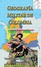 Geopolitica Internacional: Geografia Militar de Colombia : Valor Estratégico...