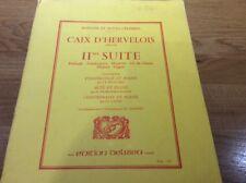 PARTITION ** CAIX D'HERVELOIS  **  II eme suite ED.DELRIEU