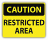 Caution Restricted Area Slogan Sign Car Bumper Sticker Decal - ''SIZES""