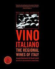 Vino Italiano: The Regional Wines of Italy: By Lynch, David, Bastianich, Joseph